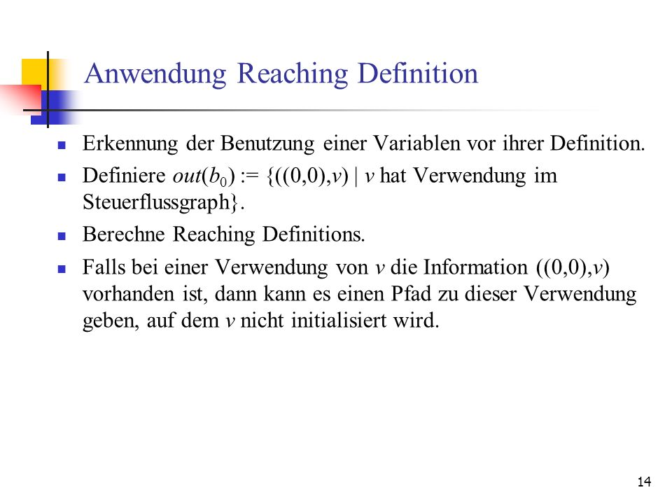 Anwendung Reaching Definition