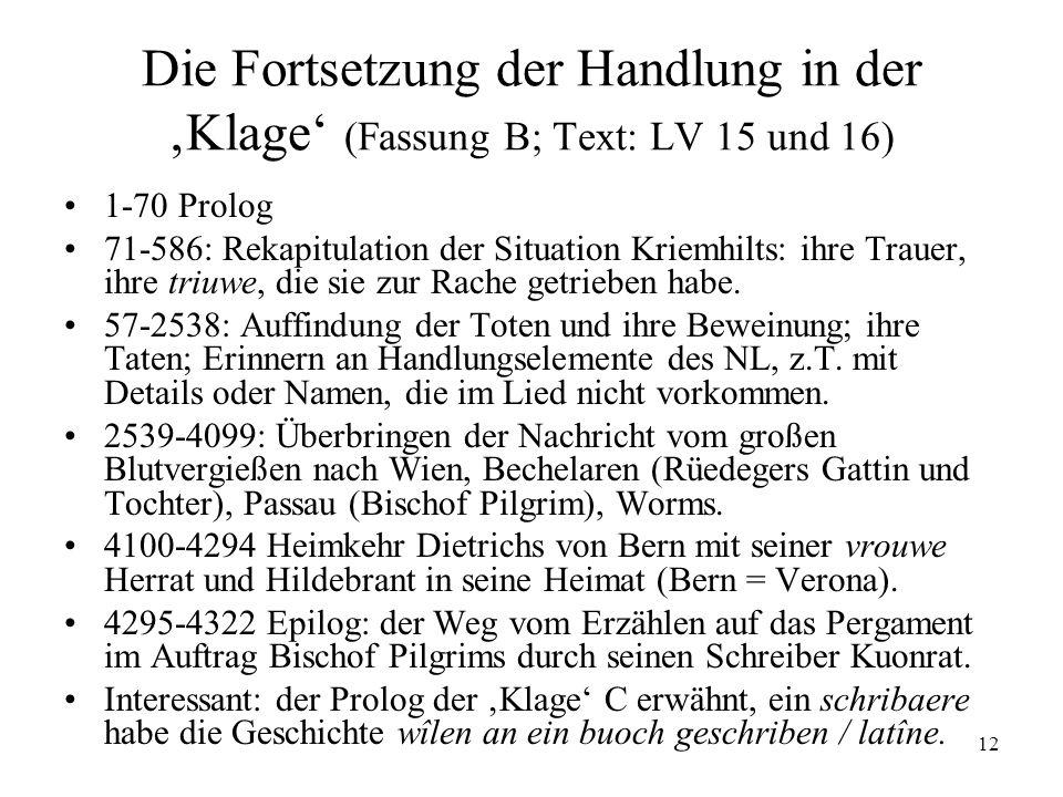 Die Fortsetzung der Handlung in der 'Klage' (Fassung B; Text: LV 15 und 16)