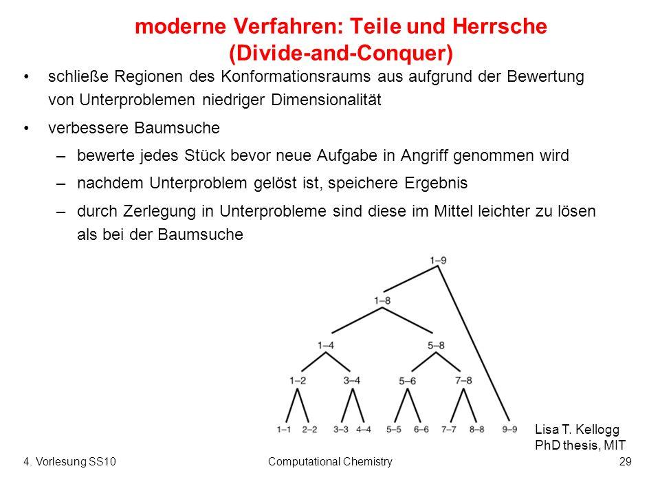moderne Verfahren: Teile und Herrsche (Divide-and-Conquer)
