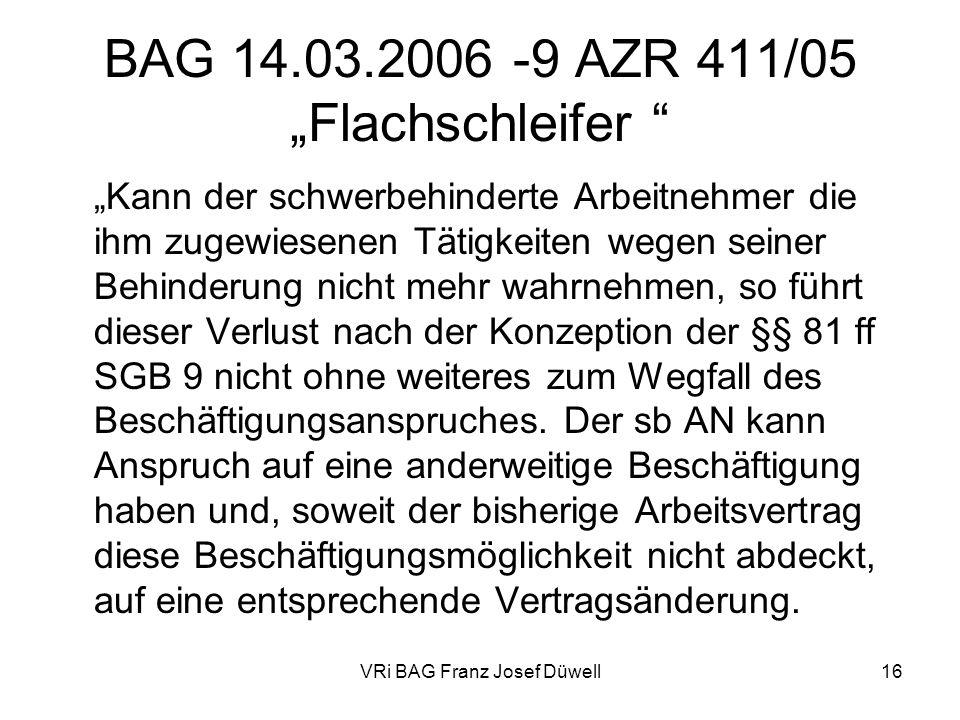 "BAG 14.03.2006 -9 AZR 411/05 ""Flachschleifer"