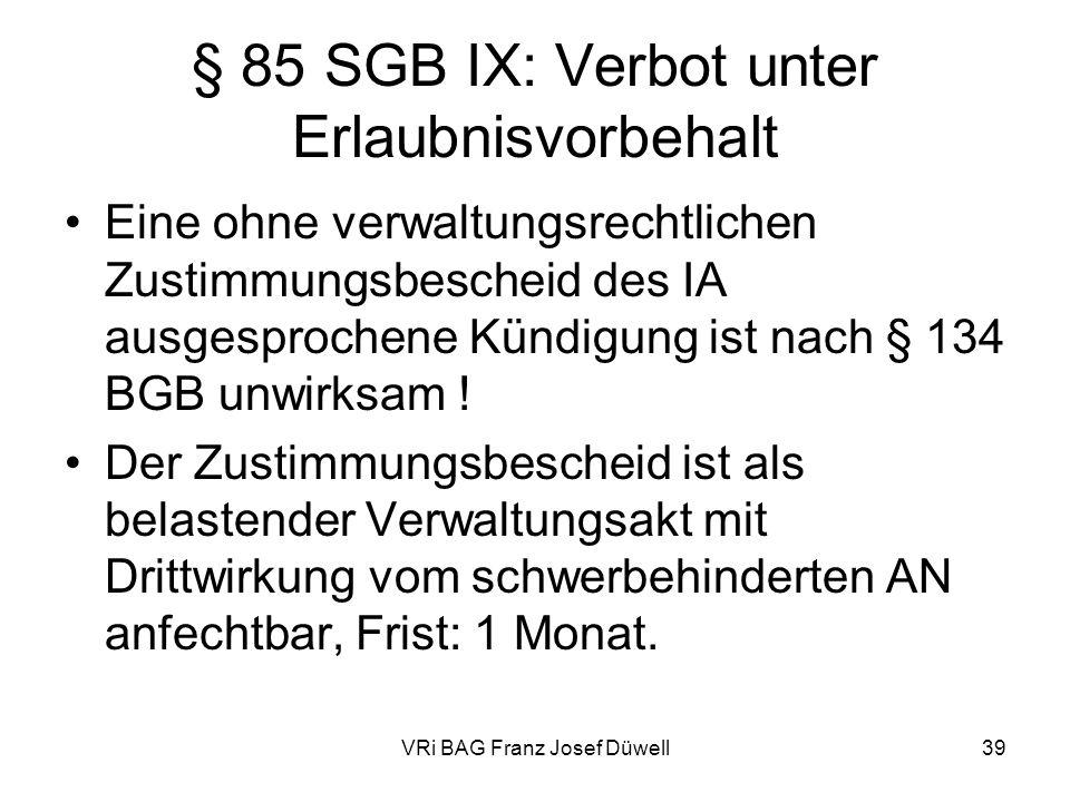 § 85 SGB IX: Verbot unter Erlaubnisvorbehalt