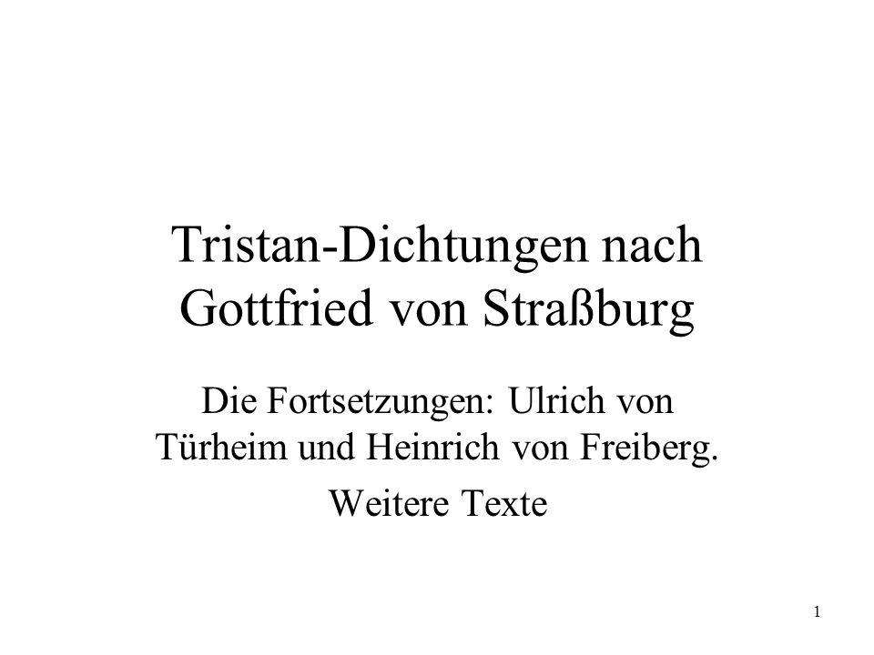 Tristan-Dichtungen nach Gottfried von Straßburg