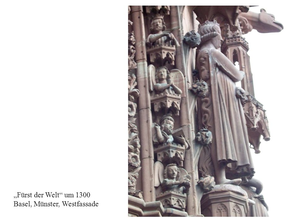 """Fürst der Welt um 1300 Basel, Münster, Westfassade"