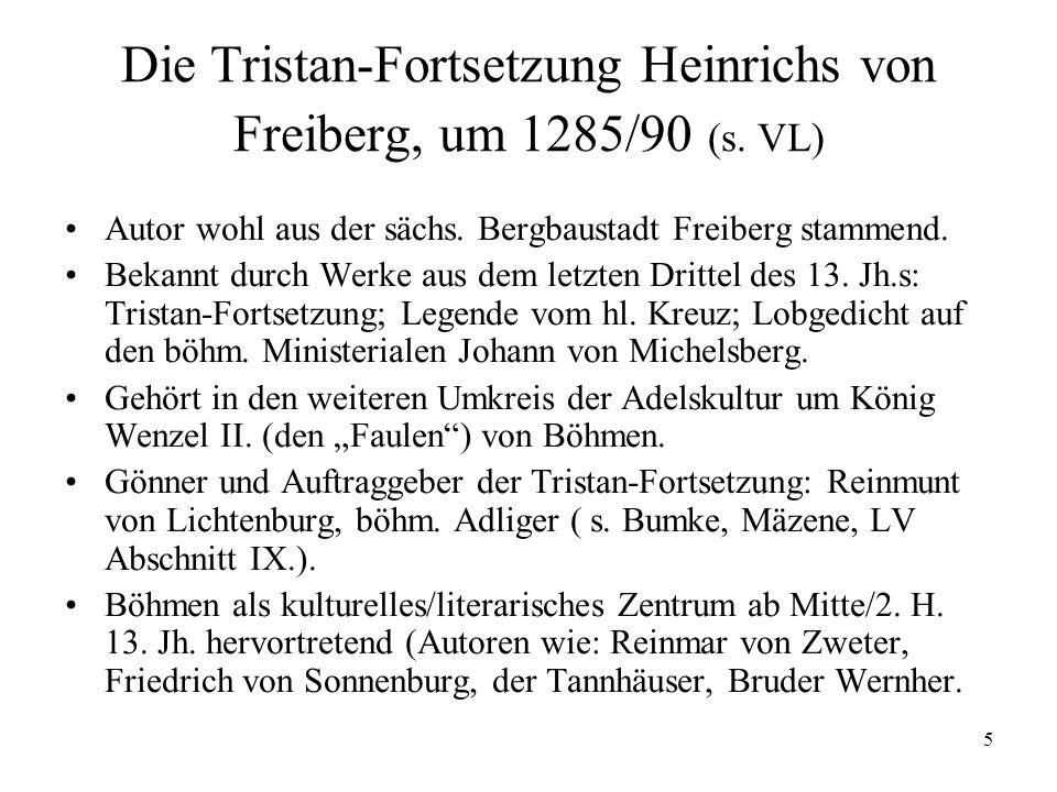 Die Tristan-Fortsetzung Heinrichs von Freiberg, um 1285/90 (s. VL)