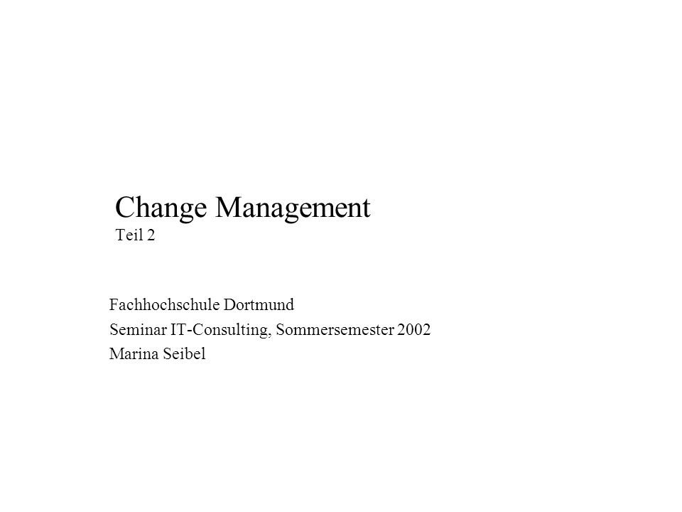 Change Management Teil 2