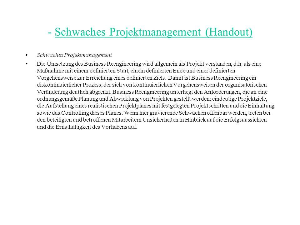 - Schwaches Projektmanagement (Handout)