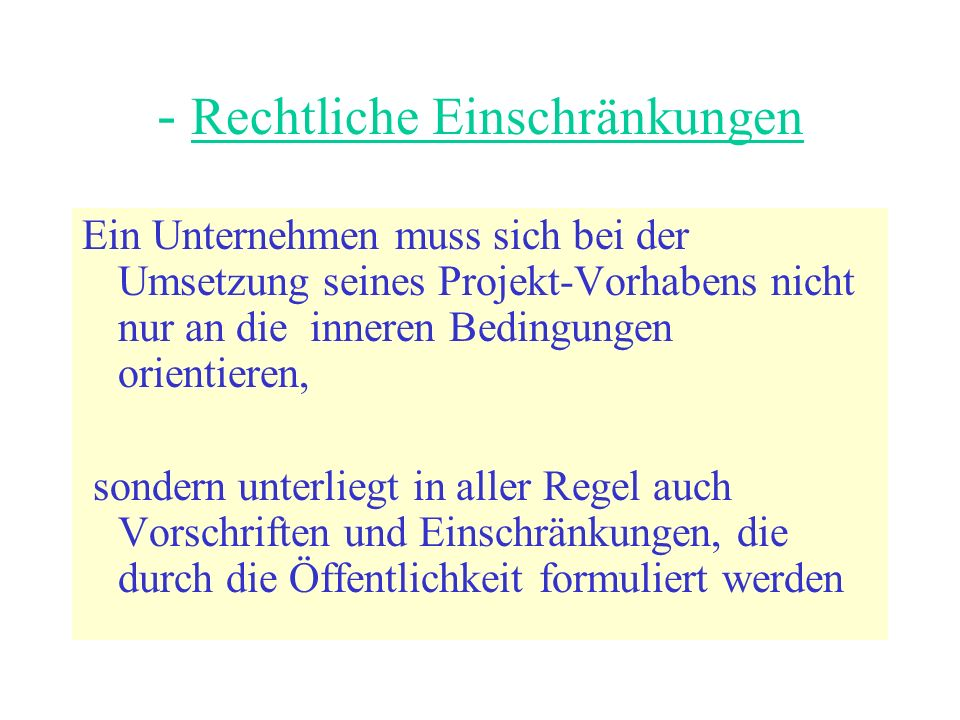 - Rechtliche Einschränkungen