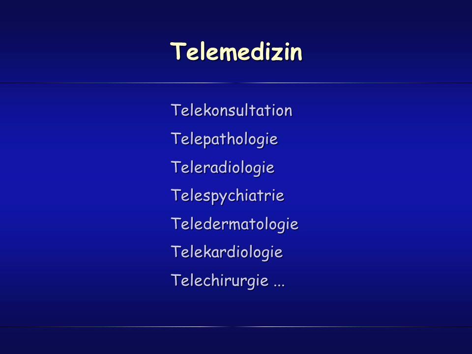 Telemedizin Telekonsultation Telepathologie Teleradiologie
