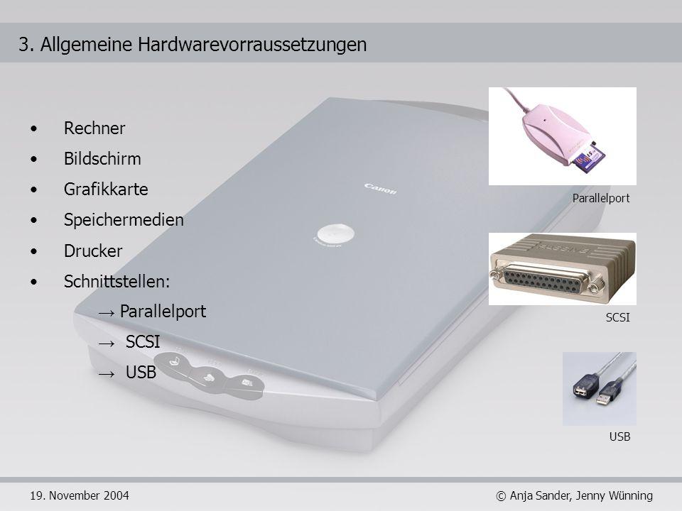 3. Allgemeine Hardwarevorraussetzungen