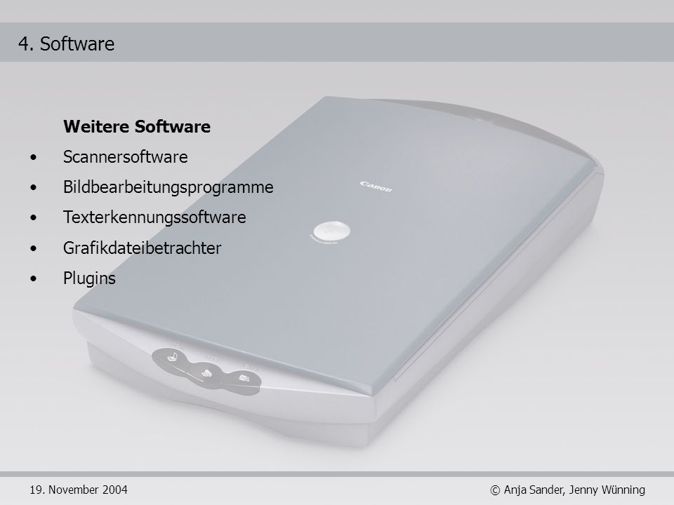 4. Software Weitere Software Scannersoftware Bildbearbeitungsprogramme