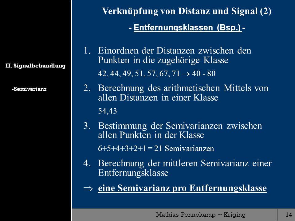 Verknüpfung von Distanz und Signal (2) - Entfernungsklassen (Bsp.) -
