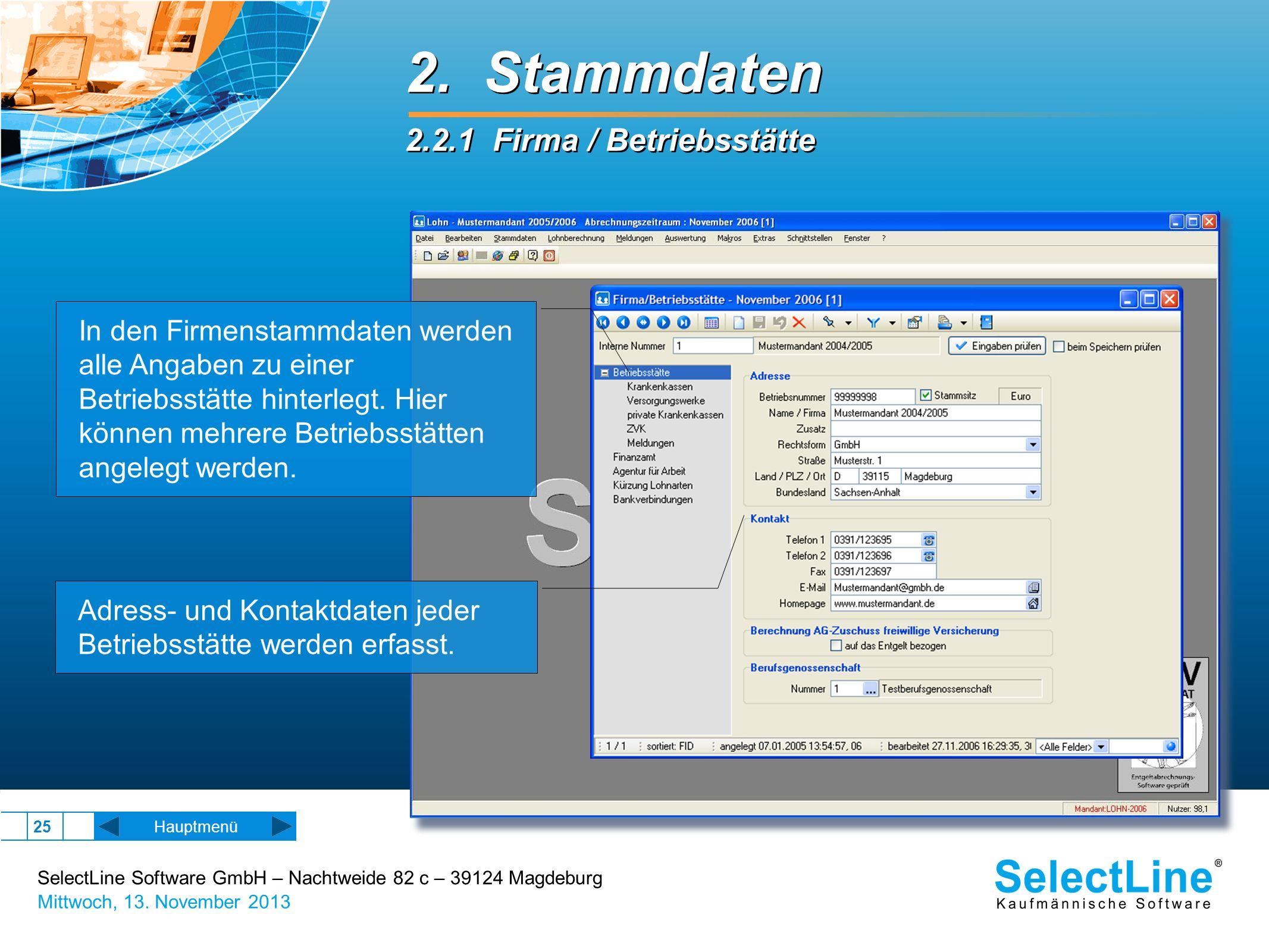 2. Stammdaten 2.2.1 Firma / Betriebsstätte