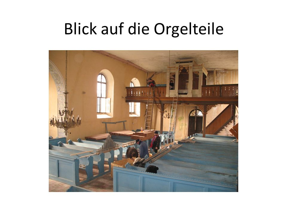 Blick auf die Orgelteile