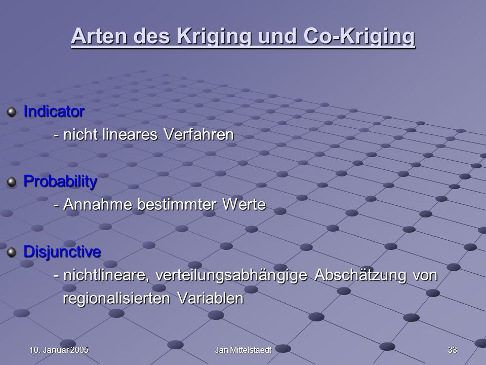 Arten des Kriging und Co-Kriging