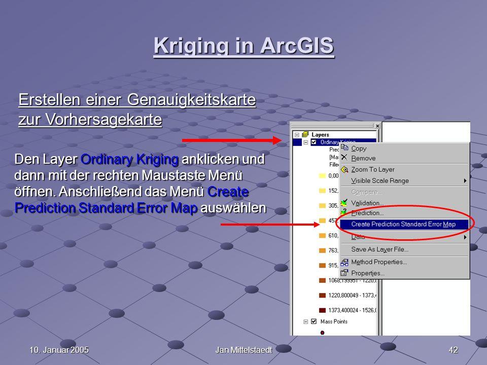 Kriging in ArcGIS Erstellen einer Genauigkeitskarte zur Vorhersagekarte.