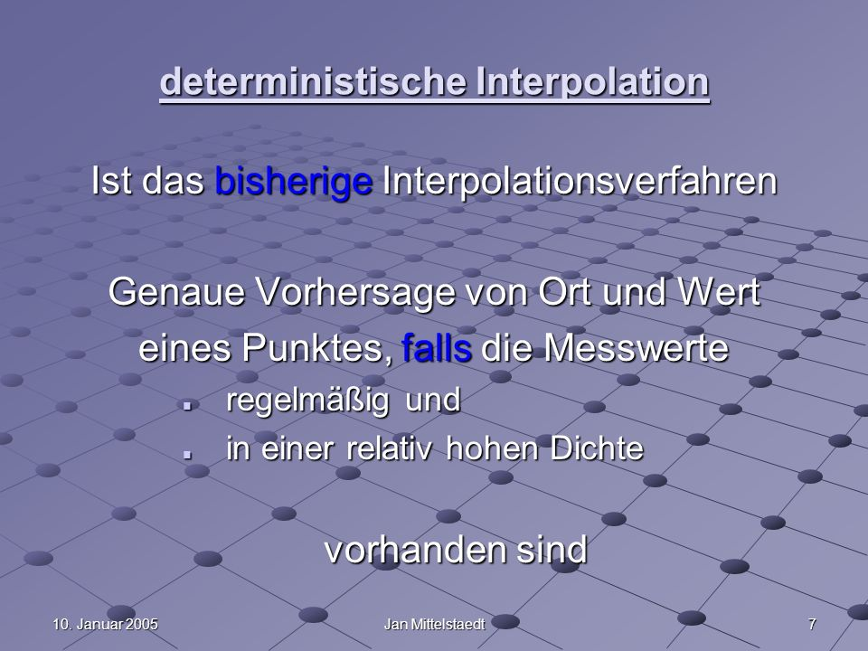 deterministische Interpolation