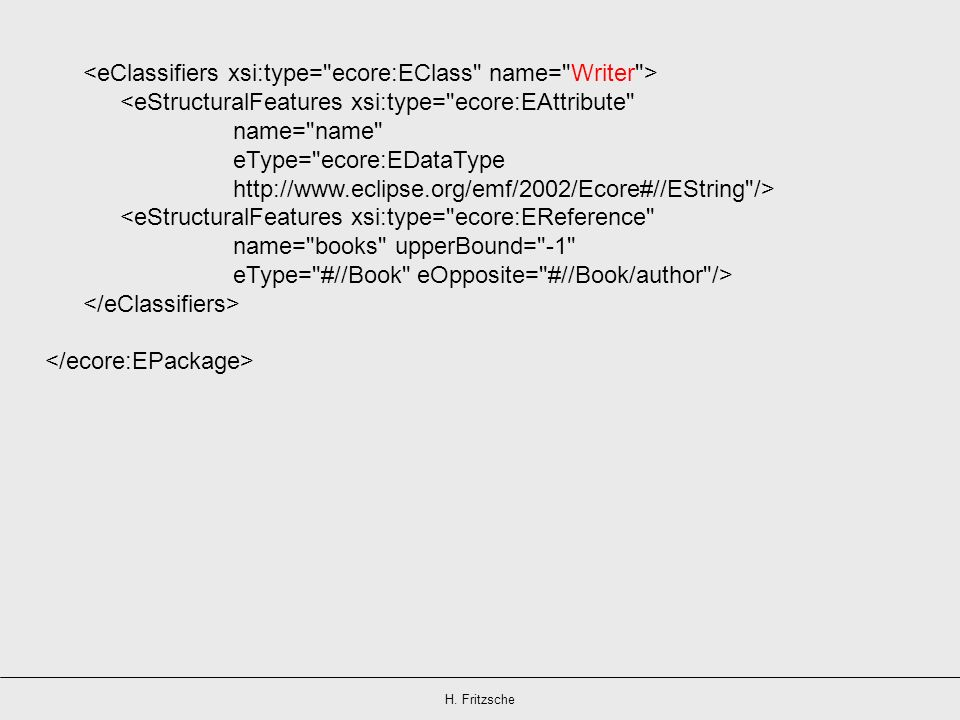 <eClassifiers xsi:type= ecore:EClass name= Writer >