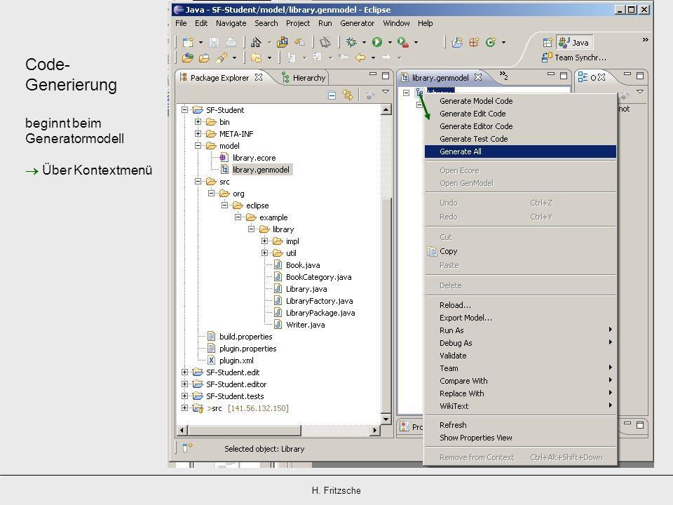 Code- Generierung beginnt beim Generatormodell  Über Kontextmenü