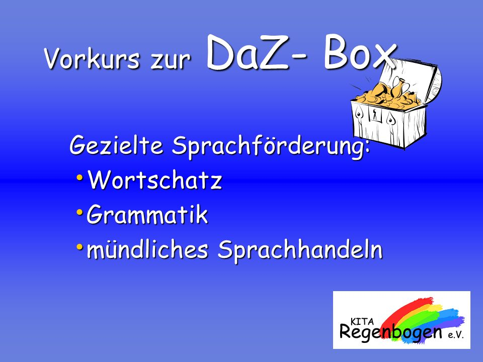 Vorkurs zur DaZ- Box Wortschatz Grammatik mündliches Sprachhandeln