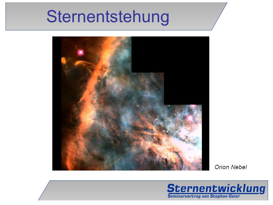 Sternentstehung Orion Nebel