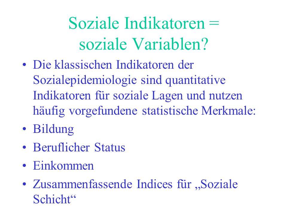 Soziale Indikatoren = soziale Variablen