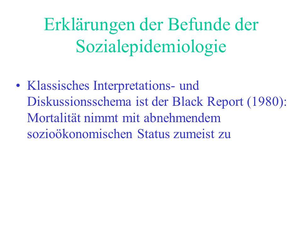 Erklärungen der Befunde der Sozialepidemiologie