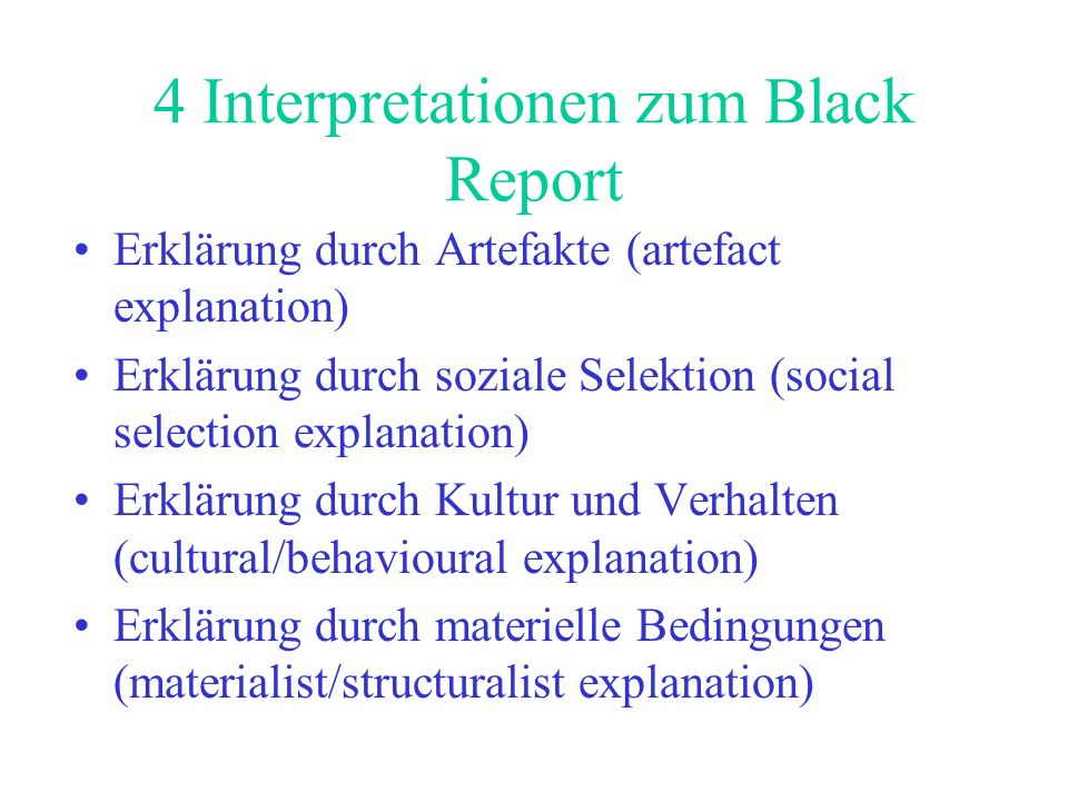 4 Interpretationen zum Black Report
