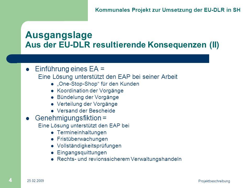 Ausgangslage Aus der EU-DLR resultierende Konsequenzen (II)