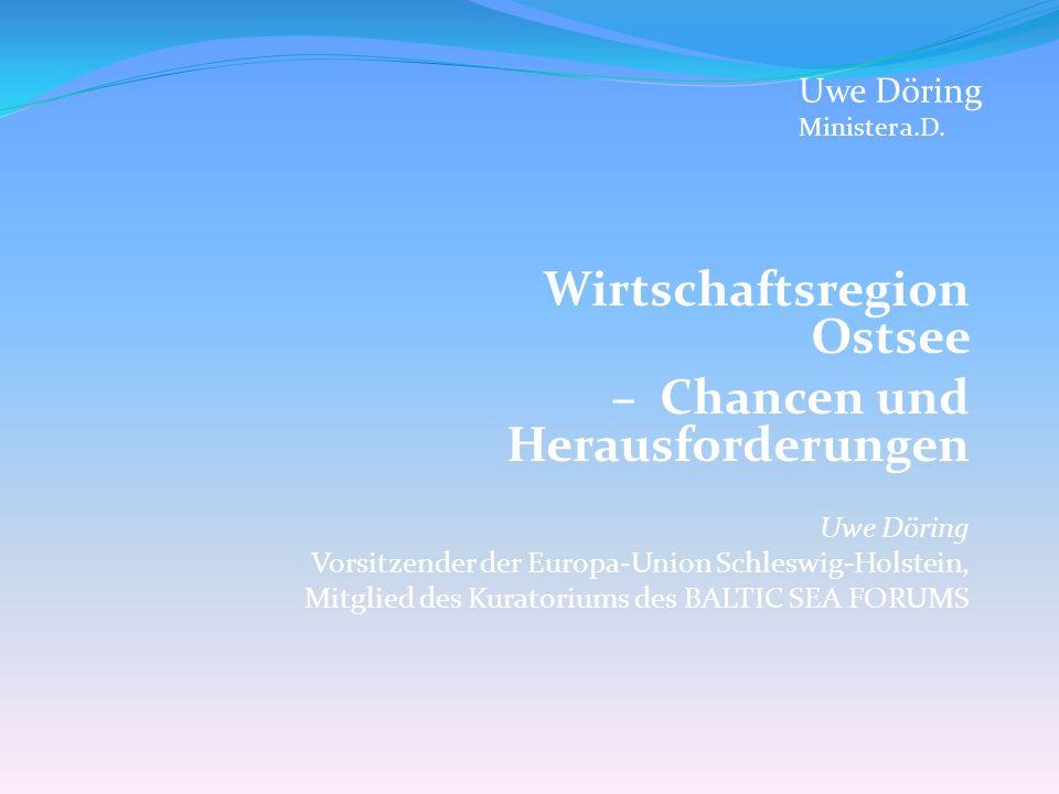 Wirtschaftsregion Ostsee – Chancen und Herausforderungen