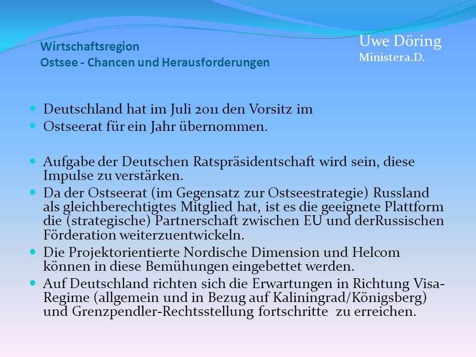 Uwe Döring Deutschland hat im Juli 2011 den Vorsitz im