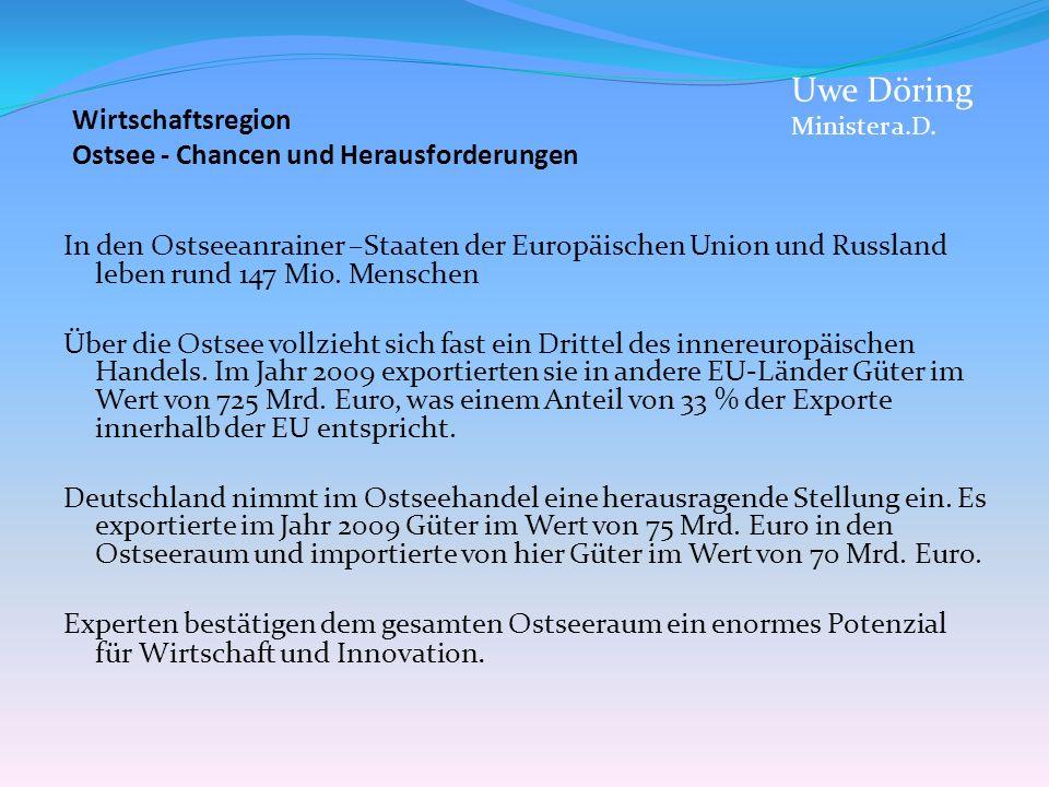 Uwe Döring Wirtschaftsregion Ostsee - Chancen und Herausforderungen