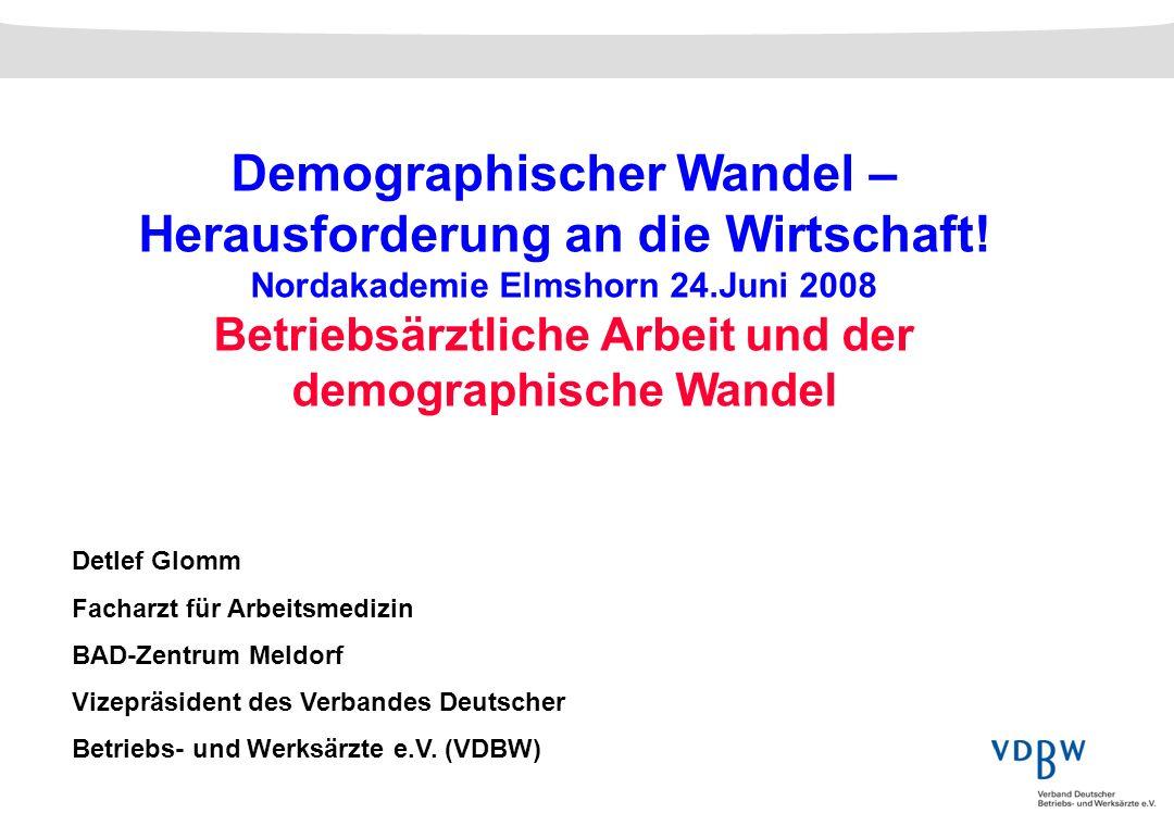 Demographischer Wandel – Herausforderung an die Wirtschaft!