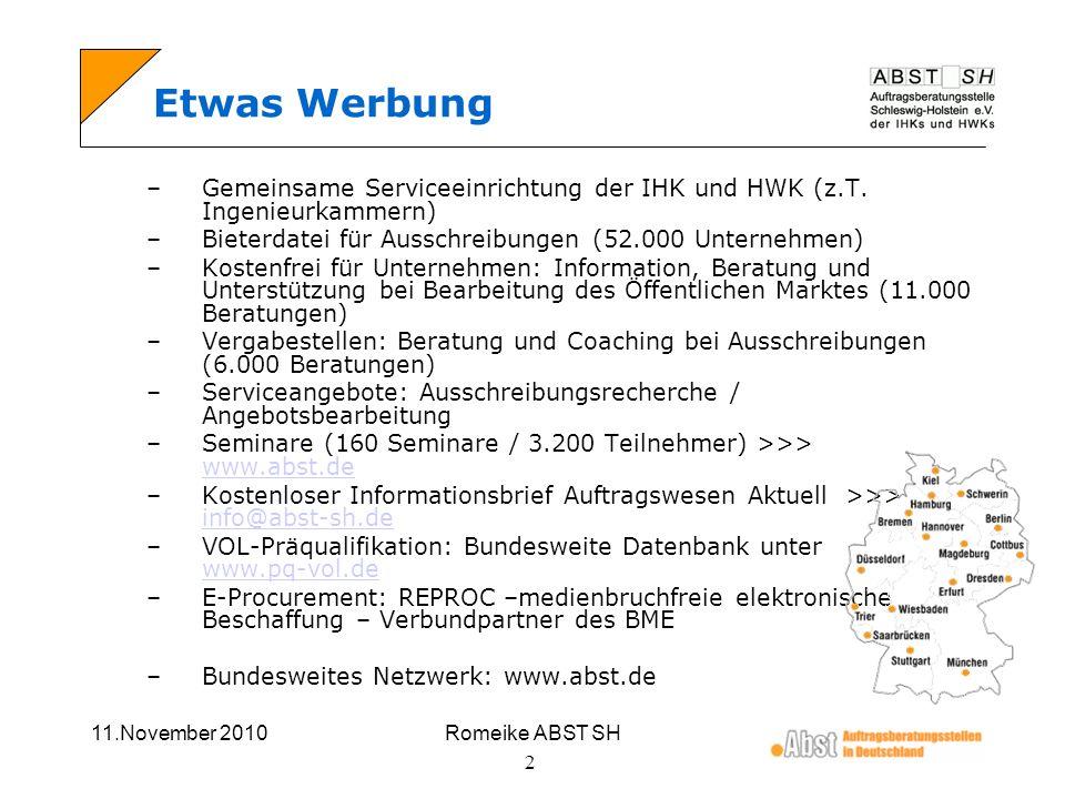 Etwas Werbung Gemeinsame Serviceeinrichtung der IHK und HWK (z.T. Ingenieurkammern) Bieterdatei für Ausschreibungen (52.000 Unternehmen)