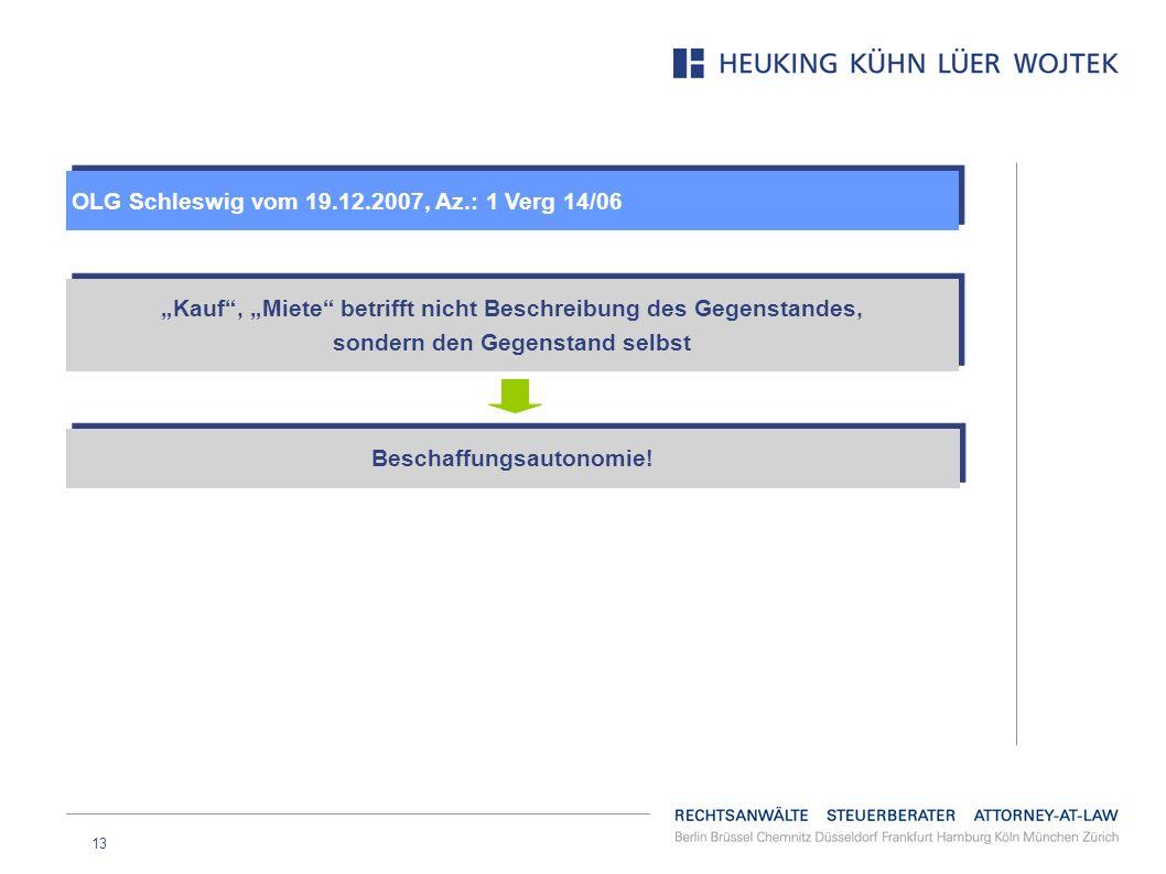 OLG Schleswig vom 19.12.2007, Az.: 1 Verg 14/06