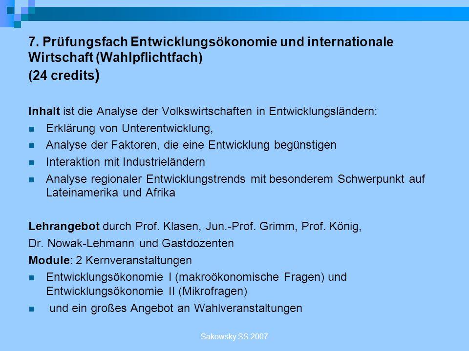 7. Prüfungsfach Entwicklungsökonomie und internationale Wirtschaft (Wahlpflichtfach) (24 credits)