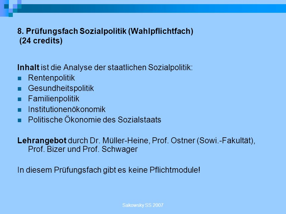 8. Prüfungsfach Sozialpolitik (Wahlpflichtfach) (24 credits)