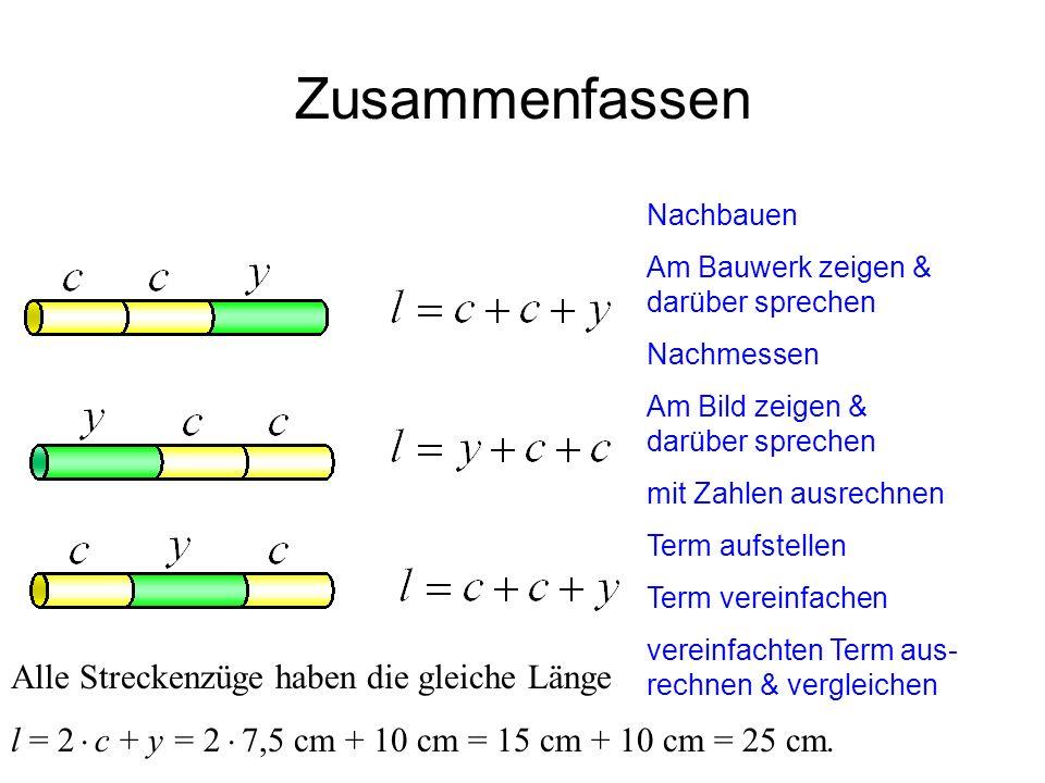 Zusammenfassen Alle Streckenzüge haben die gleiche Länge