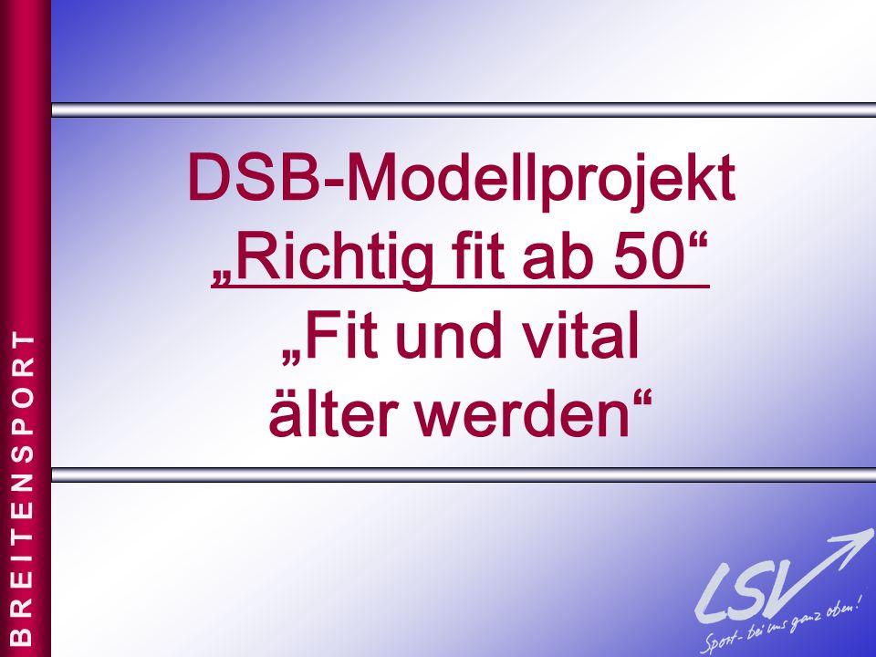 """DSB-Modellprojekt """"Richtig fit ab 50 """"Fit und vital älter werden"""