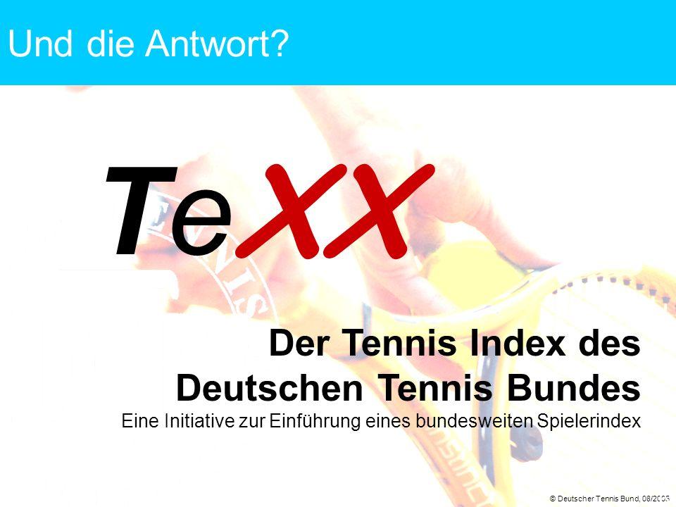 TeXX Und die Antwort Der Tennis Index des Deutschen Tennis Bundes