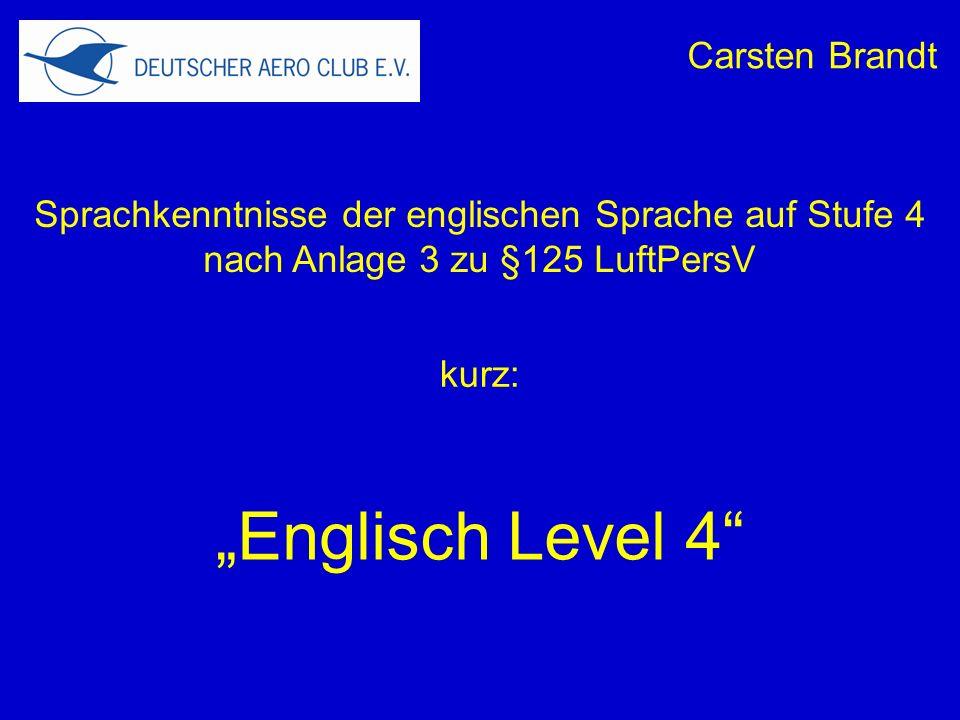 """""""Englisch Level 4 Carsten Brandt"""