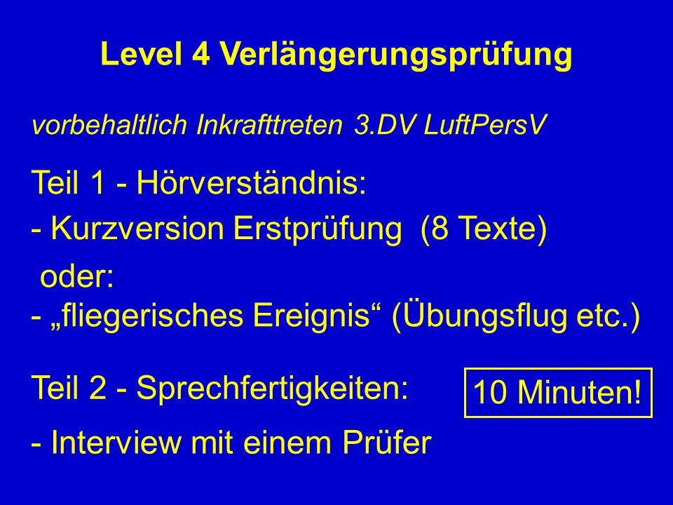 Level 4 Verlängerungsprüfung