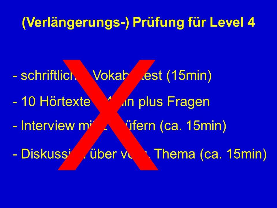 (Verlängerungs-) Prüfung für Level 4