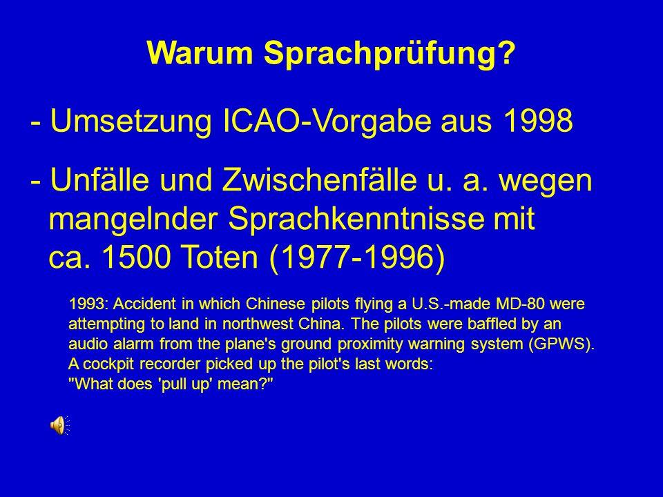 - Umsetzung ICAO-Vorgabe aus 1998
