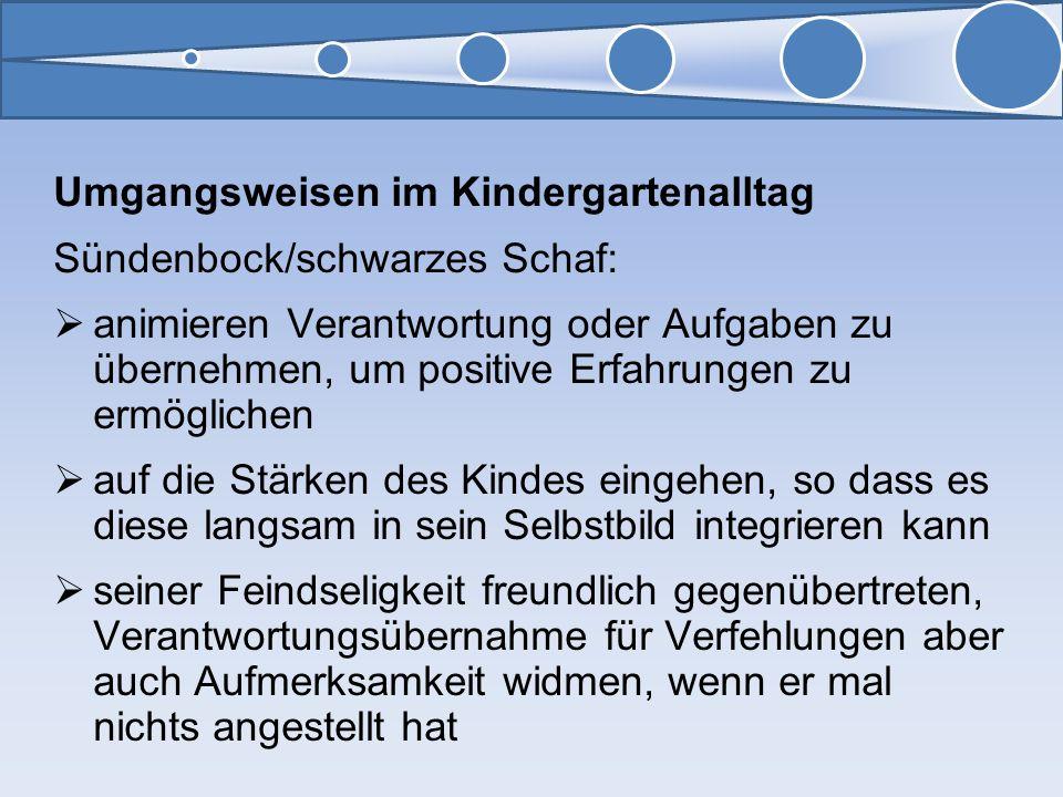Umgangsweisen im Kindergartenalltag Sündenbock/schwarzes Schaf: