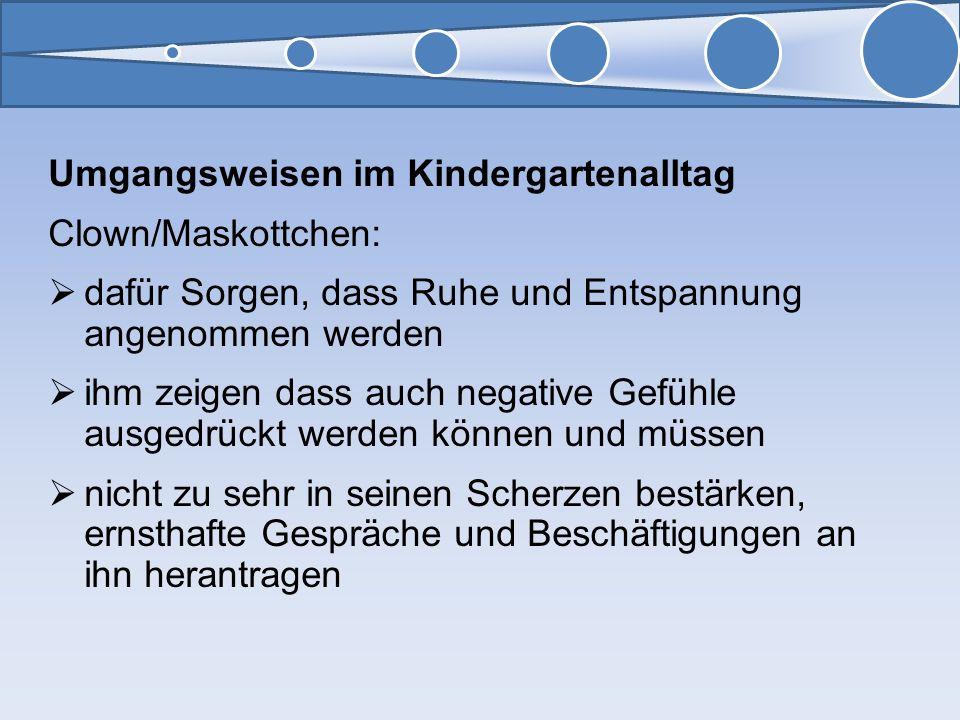 Umgangsweisen im Kindergartenalltag Clown/Maskottchen: