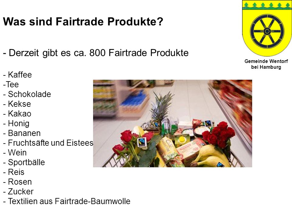 Was sind Fairtrade Produkte