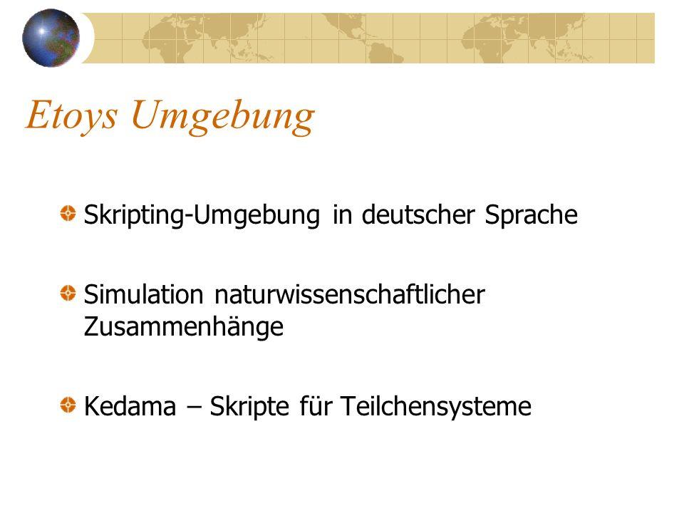 Etoys Umgebung Skripting-Umgebung in deutscher Sprache