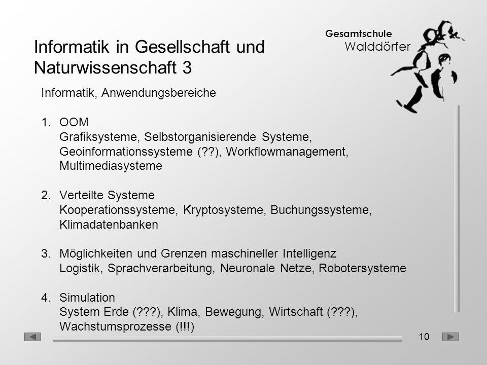 Informatik in Gesellschaft und Naturwissenschaft 3