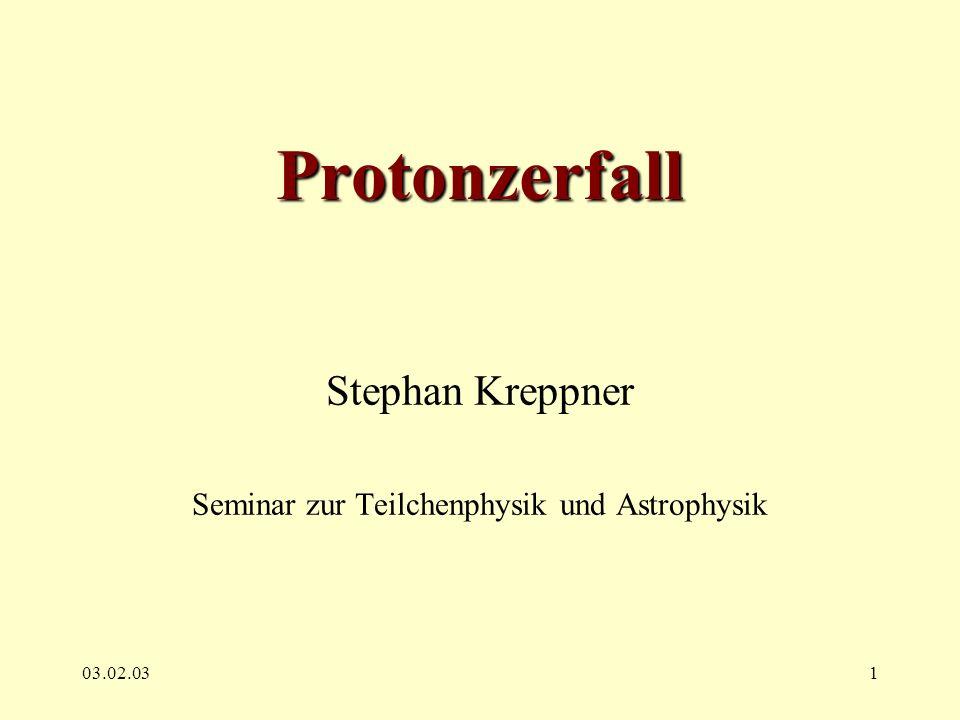 Stephan Kreppner Seminar zur Teilchenphysik und Astrophysik