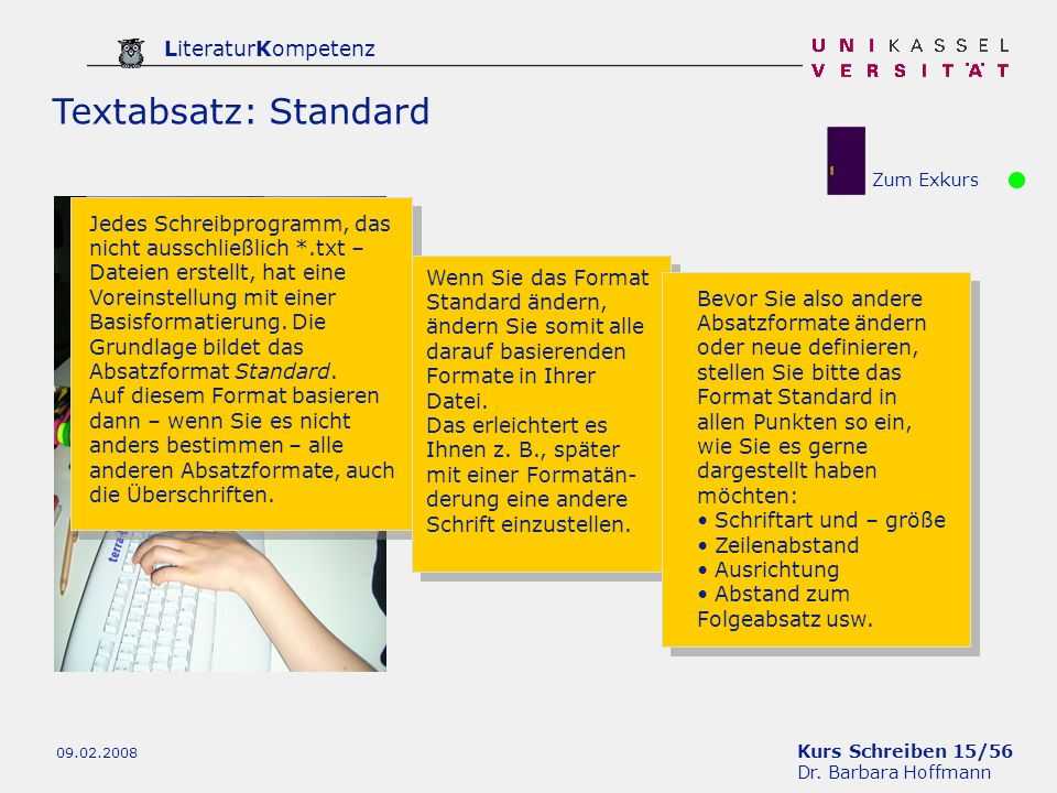 Textabsatz: Standard Zum Exkurs.